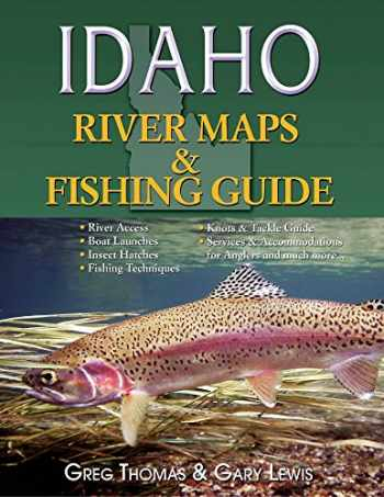 9781571885203-157188520X-Idaho River Maps & Fishing Guide 2015 (River Maps and Fishing Guides)