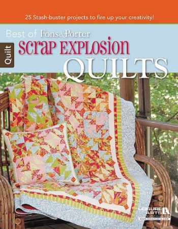 9781464708718-1464708711-Best of Fons & Porter Scrap Explosion Quilts