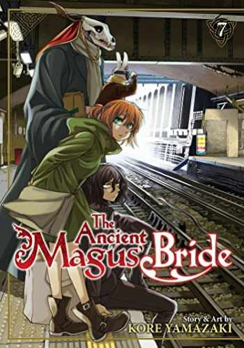 9781626924994-1626924996-The Ancient Magus' Bride Vol. 7 (The Ancient Magus' Bride, 7)