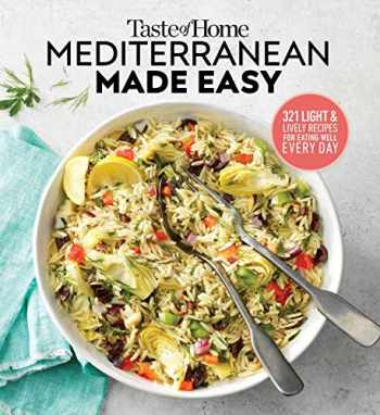 9781617658914-161765891X-Taste of Home Mediterranean Made Easy: 321 light & lively recipes for eating well everyday
