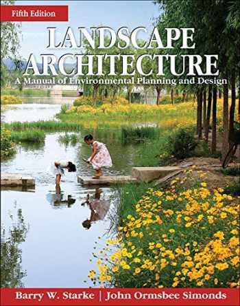 9780071797658-0071797653-Landscape Architecture, Fifth Edition: A Manual of Environmental Planning and Design