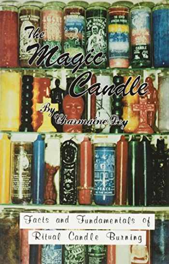 9780942272000-0942272005-The Magic Candle: Facts and Fundamentals of Ritual Candle-Burning