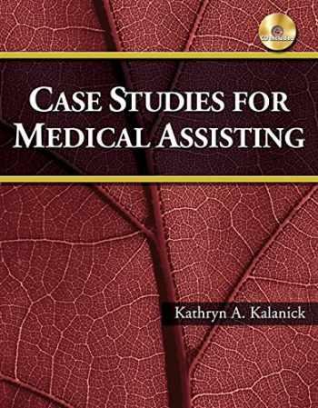 9781435438446-1435438442-Case Studies for Medical Assisting