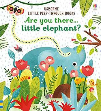 9781474936781-1474936784-Are You There Little Elephant?
