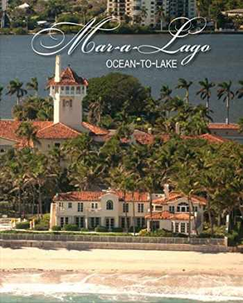 9780692845905-0692845909-Mar-a-Lago (Ocean-to-Lake) Book