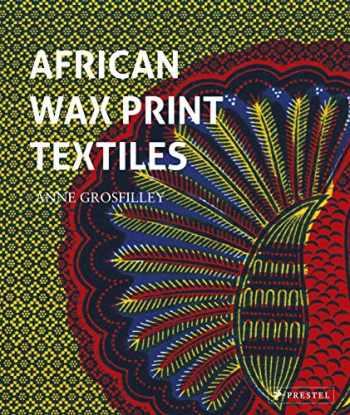 9783791384368-3791384368-African Wax Print Textiles
