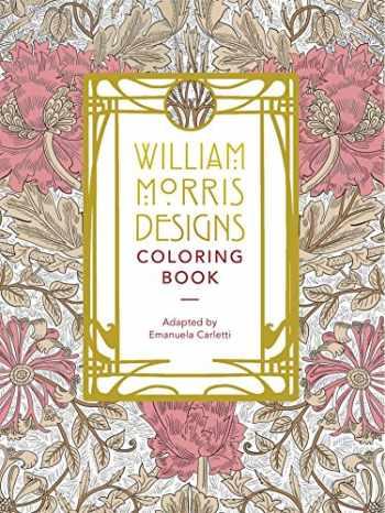 9781626868823-1626868824-William Morris Designs Coloring Book