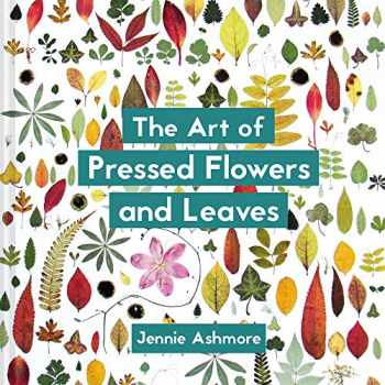 9781849945257-184994525X-The Art of Pressed Flowers and Leaves