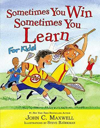 9780316284080-0316284084-Sometimes You Win--Sometimes You Learn for Kids