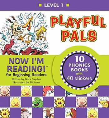 9781584762034-1584762039-Now I'm Reading! Level 1: Playful Pals (NIR! Leveled Readers)