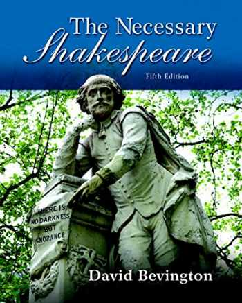9780134139883-0134139887-The Necessary Shakespeare (5th Edition)