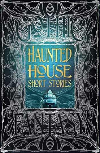 9781787552661-1787552667-Haunted House Short Stories (Gothic Fantasy)