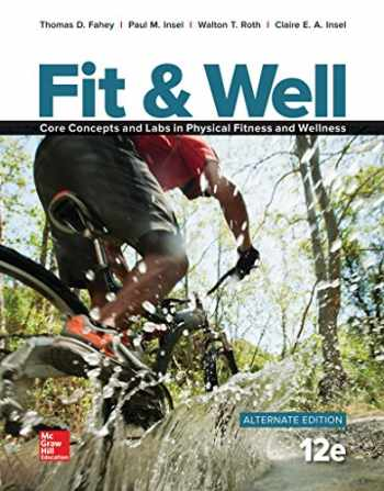 9781259751257-1259751252-Fit & Well ALTERNATE EDITION: Core Concepts and Labs in Physical Fitness and Wellness, Loose Leaf