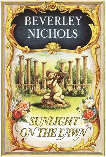 9780881924671-0881924679-Sunlight On The Lawn (Beverley Nichols Trilogy Book 3)