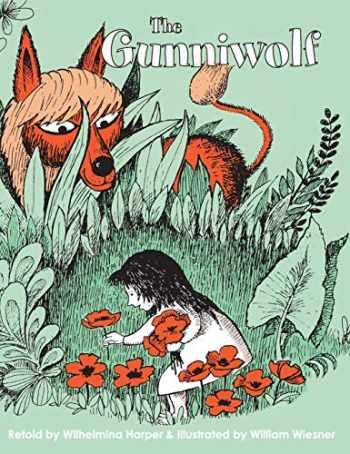 9781626543263-1626543267-The Gunniwolf