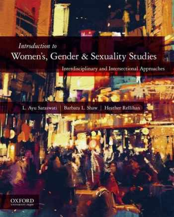 9780190266066-0190266066-Introduction to Women's, Gender, and Sexuality Studies: Interdisciplinary and Intersectional Approaches