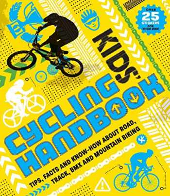 9781783121694-1783121696-Kids' Cycling Handbook: Tips, Facts and Know-How About Road, Track, BMX and Mountain Biking