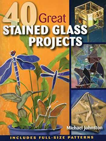 9780811705905-0811705900-40 Great Stained Glass Projects