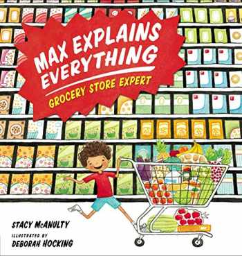 9781101996447-1101996447-Max Explains Everything: Grocery Store Expert