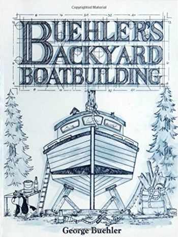 9780071583800-0071583807-Buehler's Backyard Boatbuilding
