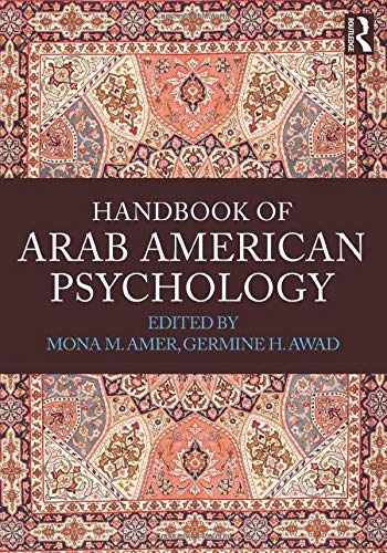 9780415841931-0415841933-Handbook of Arab American Psychology