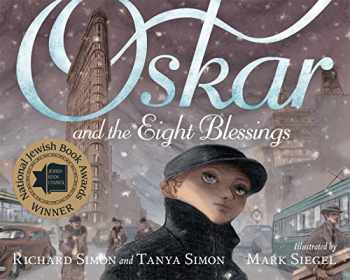 9781596439498-1596439491-Oskar and the Eight Blessings