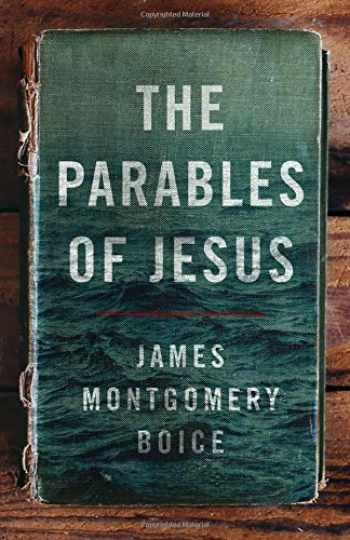 9780802414496-0802414494-The Parables of Jesus