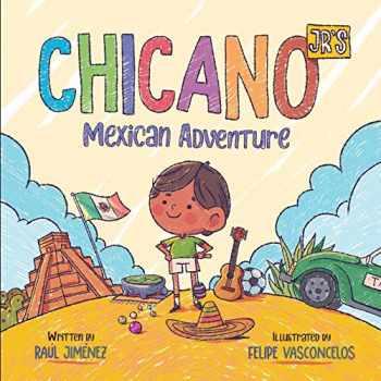 9781699464977-1699464979-Chicano Jr's Mexican Adventure (Chicano Junior)
