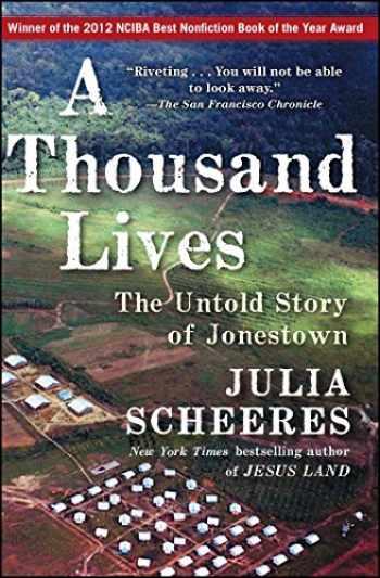 9781416596400-1416596402-A Thousand Lives: The Untold Story of Jonestown