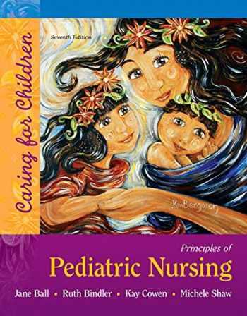 9780134257013-0134257014-Principles of Pediatric Nursing: Caring for Children (7th Edition)