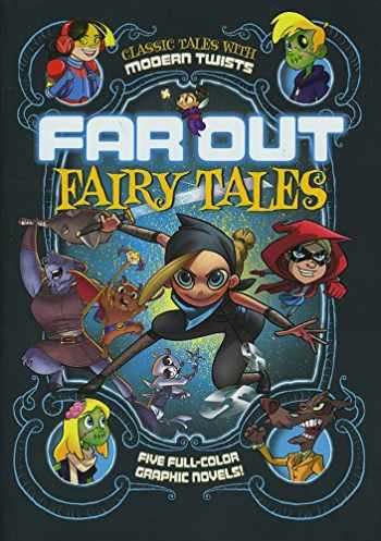 9781496525116-1496525116-Far Out Fairy Tales: Five Full-Color Graphic Novels