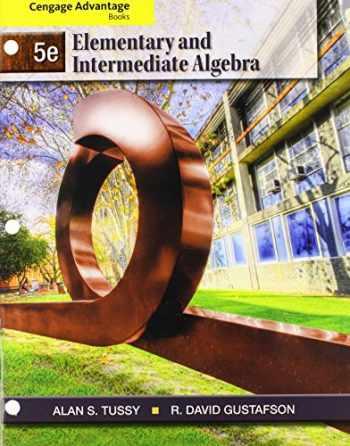 9781133543626-1133543626-Bundle: Cengage Advantage Books: Elementary and Intermediate Algebra, 5th + WebAssign Printed Access Card for Tussy/Gustafson's Elementary and Intermediate Algebra, 5th Edition, Single-Term