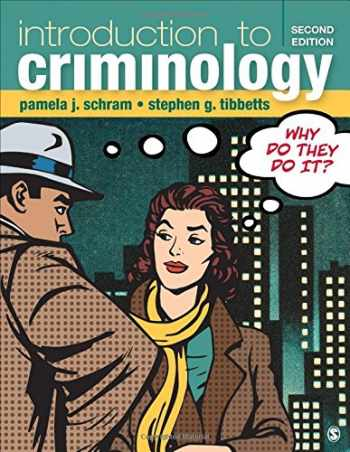 9781506347561-1506347568-Introduction to Criminology: Why Do They Do It?
