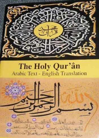 9780976697299-0976697297-The Holy Quran, Arabic Text - English Translation