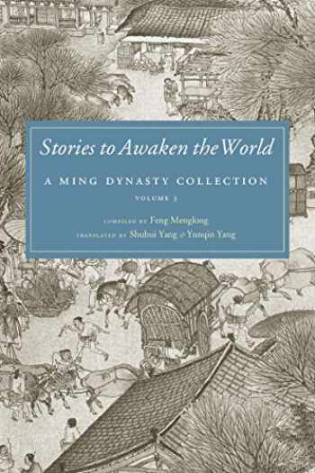 9780295993713-0295993715-Stories to Awaken the World: A Ming Dynasty Collection, Volume 3 (Ming Dynasty Collection (Paperback))
