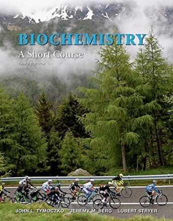 9781464126130-1464126135-Biochemistry: A Short Course