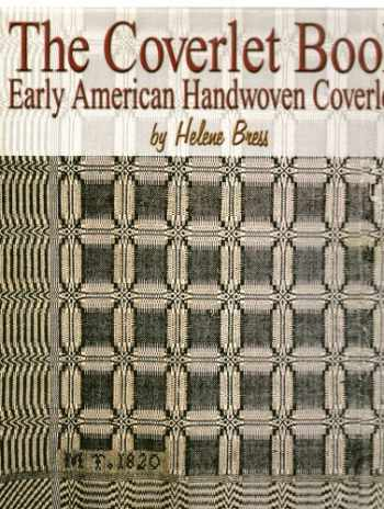 9781886388529-1886388520-The Coverlet Book Early American Handwoven Coverlets 2 Volume Set