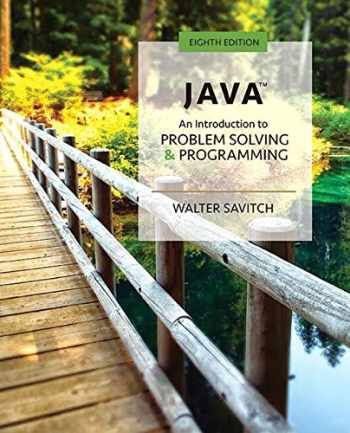 9780134462035-0134462033-Java: An Introduction to Problem Solving and Programming (8th Edition)