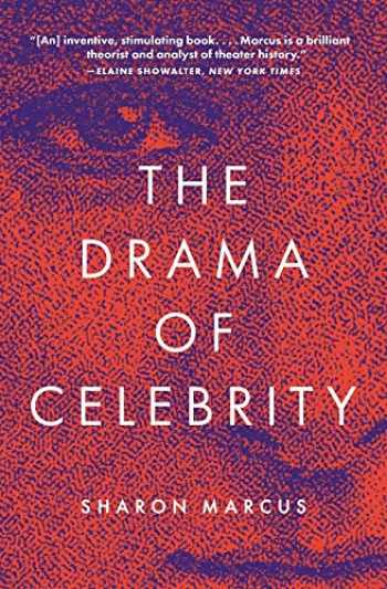 9780691210186-0691210187-The Drama of Celebrity