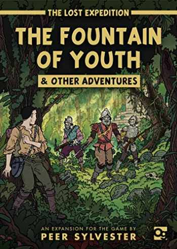 9781472835529-1472835522-The Lost Expedition: The Fountain of Youth & Other Adventures: An expansion to the game of jungle survival