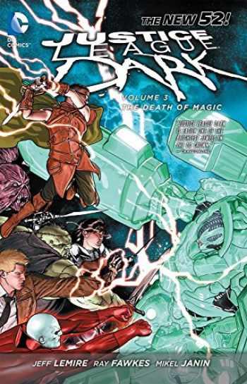 9781401242459-1401242456-Justice League Dark Vol. 3: The Death of Magic (The New 52)