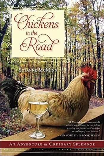 9780062223715-0062223712-Chickens in the Road: An Adventure in Ordinary Splendor