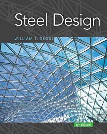 9781337094740-1337094749-Steel Design (Activate Learning with these NEW titles from Engineering!)