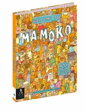 9780763668914-0763668915-Welcome to Mamoko