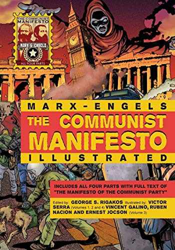 9780981280769-0981280765-The Communist Manifesto Illustrated: All Four Parts