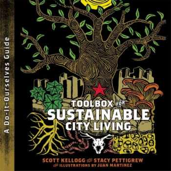 9780896087804-0896087808-Toolbox for Sustainable City Living: A do-it-Ourselves Guide