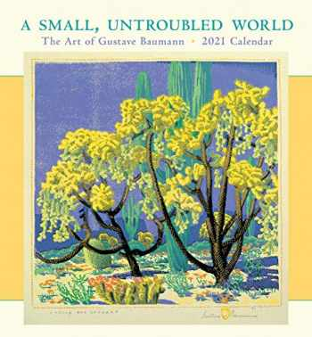 9780764998652-076499865X-A Small, Untroubled World: The Art of Gustave Baumann 2021 Wall Calendar