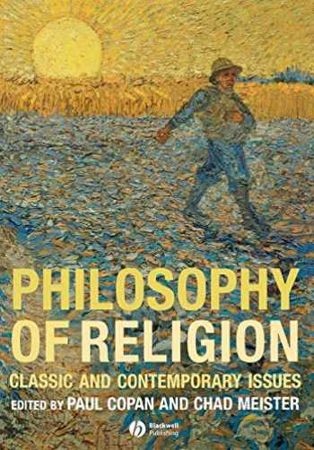 9781405139908-1405139900-Philosophy of Religion: Classic and Contemporary Issues