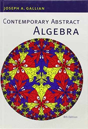 9781133599708-1133599702-Contemporary Abstract Algebra