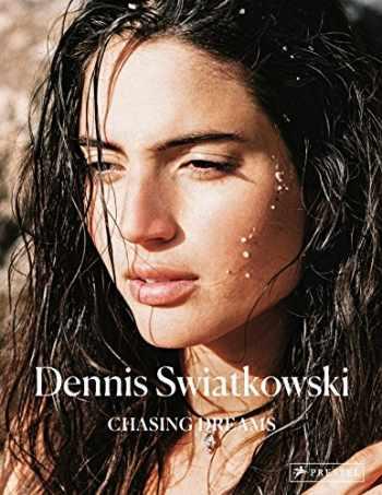 9783791384269-3791384260-Dennis Swiatkowski: Chasing Dreams